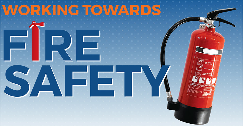 Working towards Fire Safety